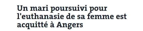 Un mari poursuivi pour l'euthanasie de sa femme est acquitté à Angers